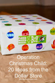 dollar store operation christmas child gift ideas my life well loved