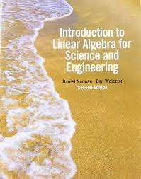 introduction to linear algebra for science and engineering 2nd