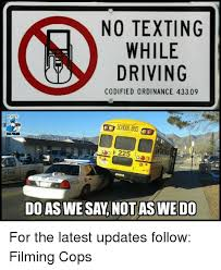 Texting While Driving Meme - no texting while driving codified ordinance 43309 school bus de 225
