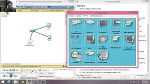 5 2 2 7 2 2 4 9 packet tracer configuring switch port security