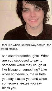Gerard Way Memes - i feel like when gerard way smiles the world smiles