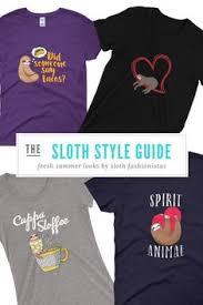 Sloth Meme Shirt - who doesn t love an adorable sloth shirt i love it sloths cute