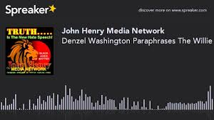 denzel washington paraphrases the willie lynch letter youtube