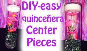 quinceanera table centerpieces how to make easy quinceanera centerpieces diy