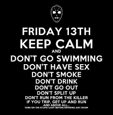 Friday The 13 Meme - friday the 13th meme weknowmemes