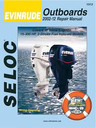johnson evinrude repair manuals by seloc seloc johnson evinrude