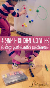 4 simple activities to keep your tot entertained while you cook