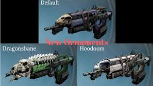 destiny new weapon ornaments