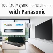 panasonic blu ray home theater system set up your home cinema on a truly grand scale with panasonic
