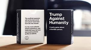 words against humanity cards cards against humanity donald version popsugar news