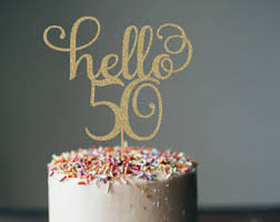 hello cupcake toppers hello 50 cake topper etsy