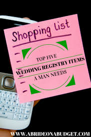 where to make a wedding registry top 5 wedding registry items a needs a on a budget