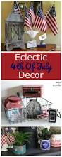 4th of july home decorations 543 best patriotic decor recipes u0026 crafts 4th of july images on