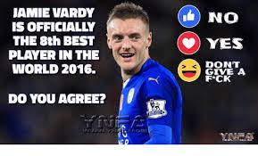 Jamie Meme - jamie vardy is officially the 8th best player in the world 2016 do