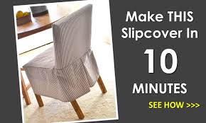 Dining Chair Cover Pattern White Easiest Parson Chair Slipcovers Diy Projects