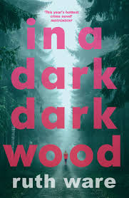 In A Dark Dark Wood By Ruth Ware Penguin Books Australia