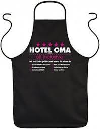 oma sprüche oma schürze sprüche kochschürze großmutter hotel oma all