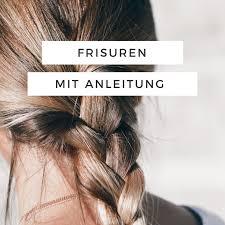Verschiedene Hochsteckfrisurenen Anleitung by Die 55 Besten Bilder Zu Frisuren Anleitung Auf
