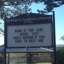 Church Sign Meme - never thought id see one but the church sign near my house made me