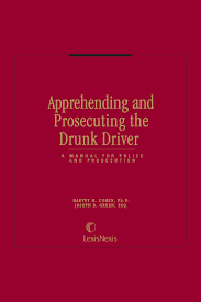 apprehending and prosecuting the drunk driver a manual for police