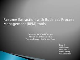 Resume Extraction Software Resume Extraction With Business Process Management Bpm Tools