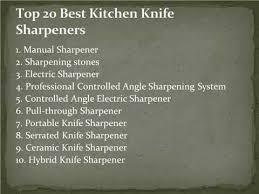 Best Sharpener For Kitchen Knives Best Sharpening Stones For Kitchen Knives 100 Images Get
