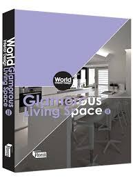 interior design book world interior design glamorous living space phoenix book