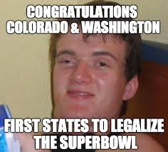 Super Bowl Weed Meme - who s ready for the first real superbowl fun marijuana blog