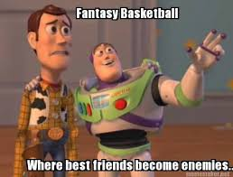 Fantasy Basketball Memes - meme maker fantasy basketball where best friends become enemies