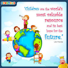 children are the world s most valuable resource and its best