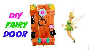 Fairy Door by How To Make A Fairy Door Youtube