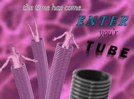 Tube Meme - go in the tube for the good scientists to touch you meme hoard