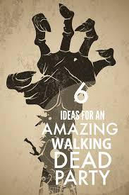 walking dead party supplies 6 ideas for an amazing walking dead party spaceships and laser beams