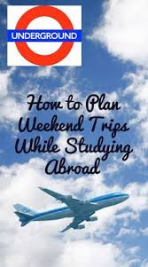 guide to planning weekend trips while studying abroad weekend