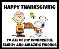 happy thanksgiving to all my wonderful family and amazing friends