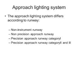 Approach Lighting System Lights Ppt Online Download