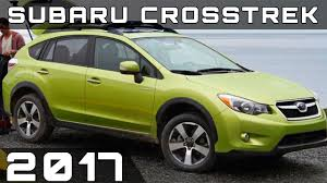 subaru crosstrek 2017 2017 subaru crosstrek review youtube