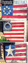 How Many Stars And Stripes Are On The Us Flag How To Make A Patriotic Pallet Flag Pallet Flag Pallets And Flags