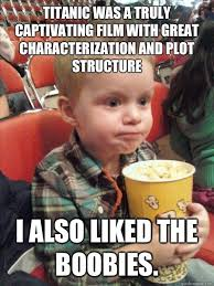 Titanic Funny Memes - movie critic kid sees titanic funny pictures and humor