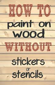 wall stencils for painting words alternatux com how to paint letters and words on wood without needing stencils or stickers making thosewall for