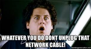 Omg Meme - whatever you do dont unplug that network cable jonah hill omg