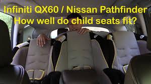 nissan pathfinder model comparison 2014 2015 infiniti qx60 and nissan pathfinder child seat review