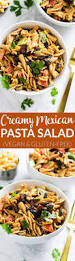 creamy vegan mexican pasta salad emilie eats