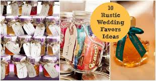 country wedding favors 10 favors for a rustic wedding rustic wedding chic
