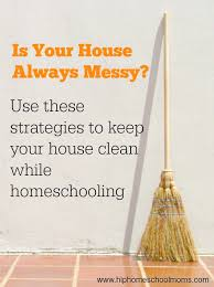 how to keep your house clean how to keep your house clean while homeschooling