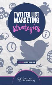 organizing business twitter list marketing strategies envizion advertising