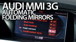 how to enable automatic folding mirrors in audi mmi 3g a1 a4 a5