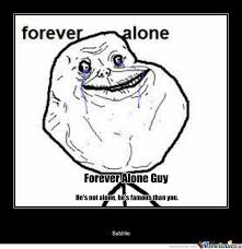 Forever Alone Guy Meme - forever alone guy by recyclebin meme center