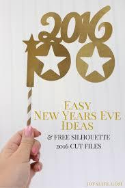 easy new year u0027s eve ideas u0026 free silhouette 2016 cut files joy u0027s