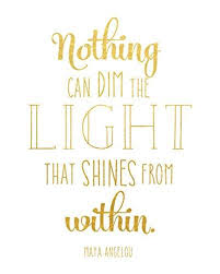 nothing can dim the light that shines from within amazon com nothing can dim the light that shines from within sign